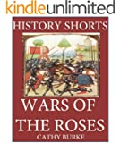 History Shorts: Wars of the Roses (English Edition)