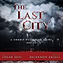 The Last City Audiobook by Logan Keys Narrated by Rhiannon Angell