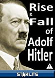 The Rise & Fall of Adolf Hitler [DVD]