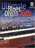 Ultimate Blues Organ Riffs (Book/Audio CD)