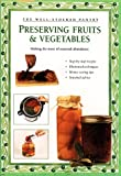 Preserving Fruits  &  Vegetables (Well-Stocked Pantry)