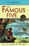 Five Go Down to the Sea (Famous Five Centenary Editions)