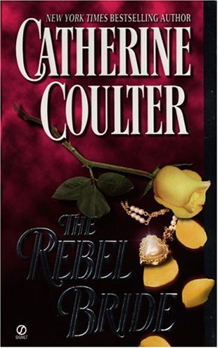 The Rebel Bride, CATHERINE COULTER