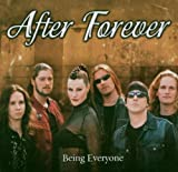 Being Everyone by After Forever (2005-10-10)