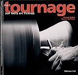 echange, troc Gérard Bidou, Daniel Guilloux - Le tournage sur bois en France