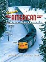 Great American Scenic Railroads: Continental Divide & Donner Summit