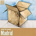 Madrid | Antonio Ruiz-Camacho