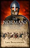 Image of The Normans: From Raiders to Kings