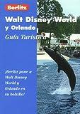 Walt Disney World y Orlando (guía turística)