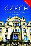 Colloquial Czech: The Complete Course for Beginners (Routledge Colloquials)