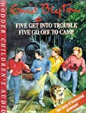 Five Get Into Trouble & Five Go Off To Camp Enid Blyton