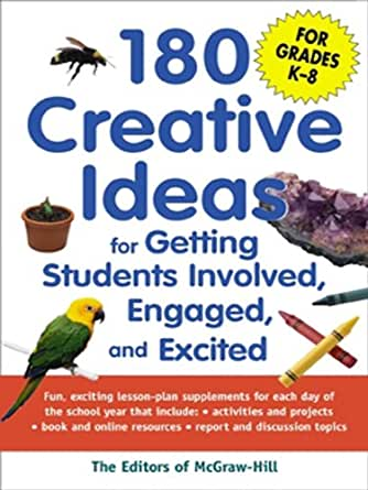 180 creative ideas for getting students involved engaged and excited