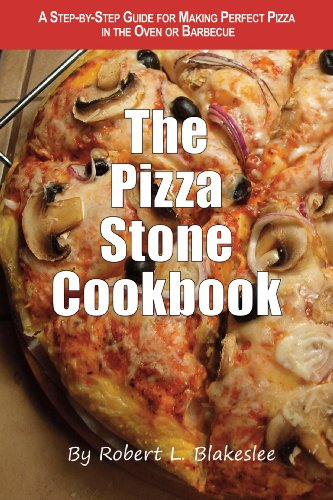 The Pizza Stone Cookbook by Robert Blakeslee ebook deal