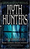 cover of The Myth Hunters (The Veil, Book 1)