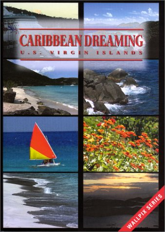 Caribbean Dreaming - U.S. Virgin Islands