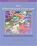 The Differentiated Classroom: Responding to the Needs of All Learners (0131195026) by Carol Ann Tomlinson