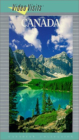 Video Visits: Canada [VHS]