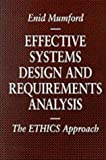img - for Effective Systems Design And Requirements Analysis : The Ethics Method (Information Systems Series) book / textbook / text book
