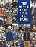 img - for The World Golf Hall of Fame book / textbook / text book