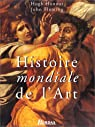 HIST MONDIALE DE L'ART ED 97 (Ancienne Edition) par Honour