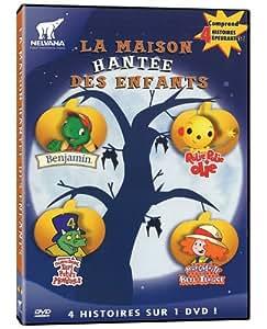 La Maison Hantée des Enfants - Benjamin, La Famille Berenstain, Rolie Polie Olie, Septs Petits Monstres