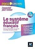Le système éducatif français - 2016-2017 - Concours Enseignement - Masters MEEF...