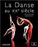 echange, troc Marcelle Michel, Isabelle Ginot - La Danse au XXe siècle