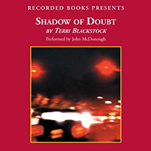 Shadow of Doubt | [Terri Blackstock]