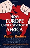 img - for How Europe Underdeveloped Africa Revised Edition by Rodney, Walter published by Howard University Press (1981) Paperback book / textbook / text book