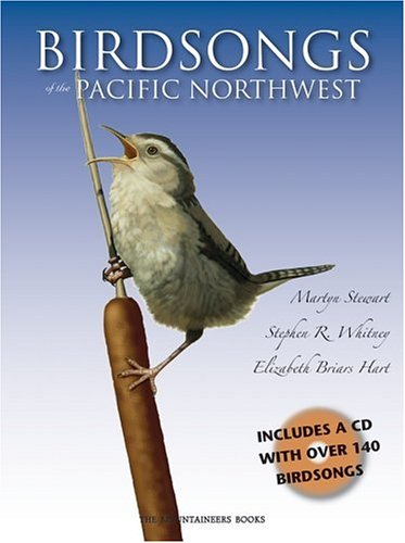 Birdsongs of the Pacific Northwest [With CD (Audio)]