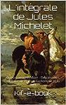 L'int�grale de Jules Michelet: Quinze...