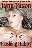 Flashing Hubby - An Erotic Story (Group Sex)