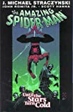 Amazing Spider-Man Vol. 3: Until The Stars Turn Cold (0785110755) by Straczynski, J. Michael