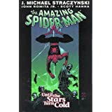 Amazing Spider-Man Vol 3: Until The Stars Turn Coldby J. Michael Straczynski