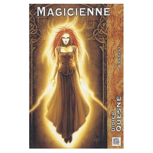Magicienne de Didier Quesne dans Romans fantasy 51MEPJN60HL._SS500_