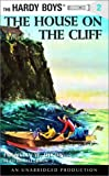 The House on the Cliff (Hardy Boys, Book 2)