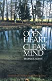 img - for Open Heart Clear Mind: An Introduction to the Buddha's Teachings book / textbook / text book