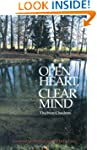 Open Heart, Clear Mind: An Introducti...
