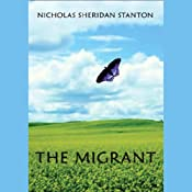The Migrant | [Nicholas Sheridan Stanton]