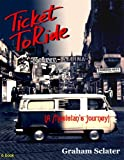 Ticket to Ride (A musician's journey)