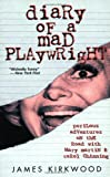 Diary of a Mad Playwright: Perilous Adventures on the Road with Mary Martin and Carol Channing (Applause Books)