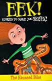 Eek! Stories to Make You Shriek: Haunted Bike Vol 8 (Eek Stories to Make You Shriek) (0330371355) by Herman, Gail