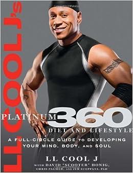 Ll Cool J Body Transformation LL Cool J s Platinum 360 Diet