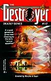 Deadly Genes (Destroyer #117) (The Destroyer, 117) (0373632320) by Warren Murphy