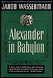 img - for Alexander in Babylon: [Novel] book / textbook / text book