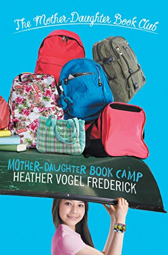 Mother-Daughter Book Camp (The Mother-Daughter Book Club) PDF