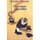 Chronique japonaisepar Nicolas Bouvier