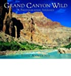 [(Grand Canyon Wild: A Photographic J...