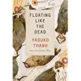 Floating Like the Dead: Storiesby Yasuko Thanh