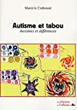 Autisme et tabou : Autismes et diffrences